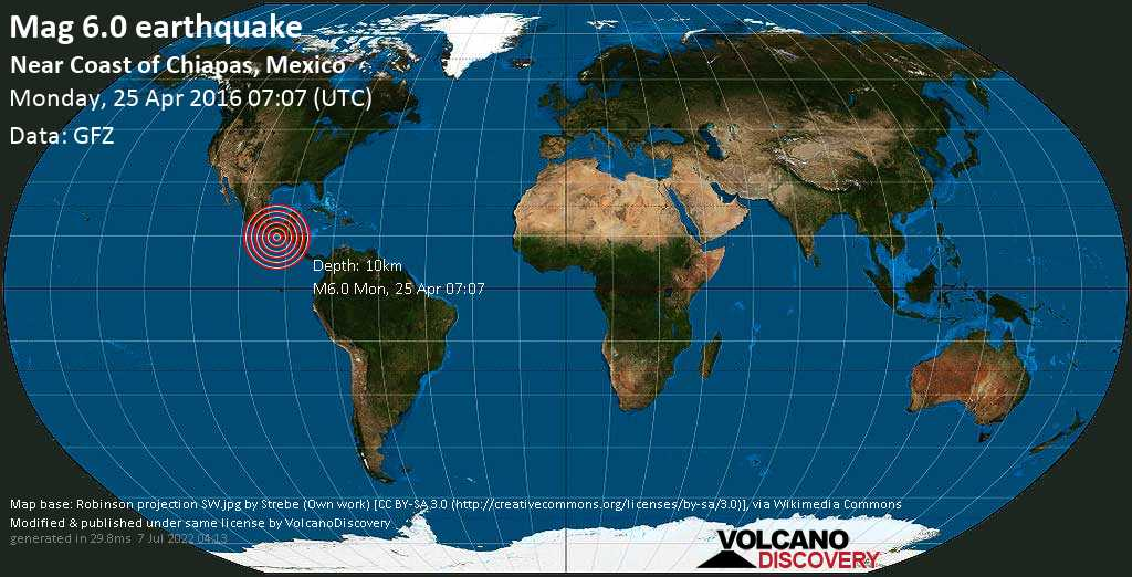 Strong mag. 6.0 earthquake  - Near Coast of Chiapas, Mexico on Monday, 25 April 2016