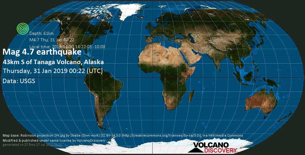 Light mag. 4.7 earthquake  - 43km S of Tanaga Volcano, Alaska on Thursday, 31 January 2019