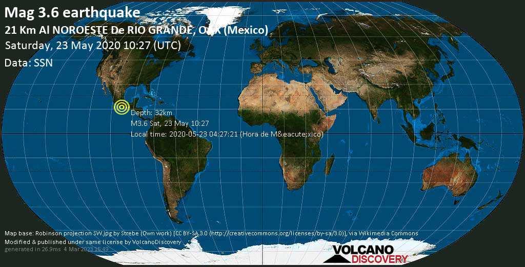 Minor mag. 3.6 earthquake  - 21 km al NOROESTE de  RIO GRANDE, OAX (Mexico) on Saturday, 23 May 2020